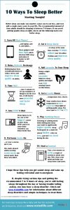 10 Ways To Sleep Better And Faster Starting Today! [Infographic]