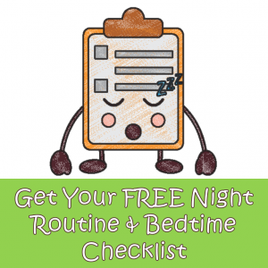 Bedtime checklist and night routine